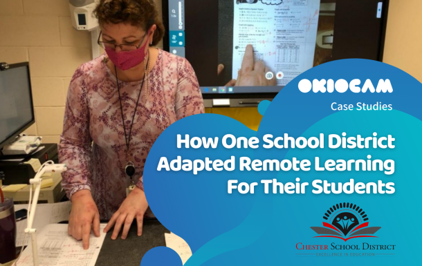Case Study-Chester-School District - Remote Learning - Students